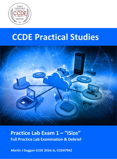 CCDE Practical Studies  - Practice Lab 1