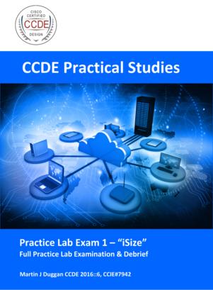CCDE Practical Studies  - Practice Lab 1
