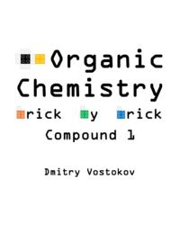Organic Chemistry Brick by Brick, Compound 1