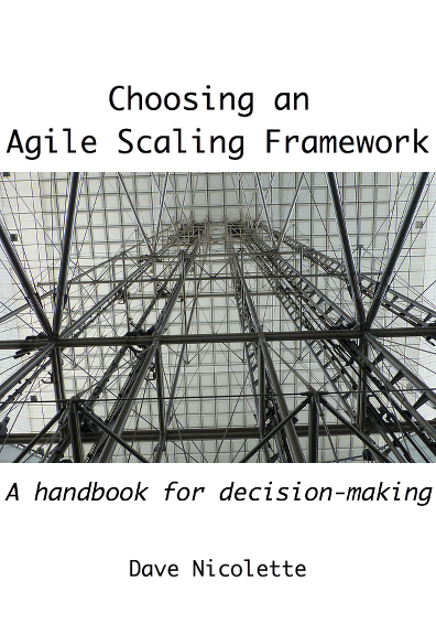 Choosing an Agile Scaling Framework