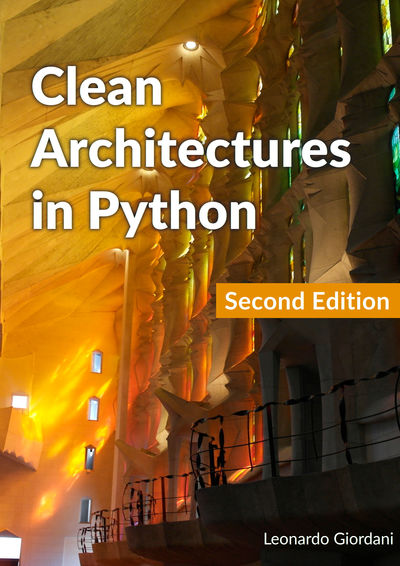 Clean Architectures In By Leonardo Giordani Pdf Ipad Kindle