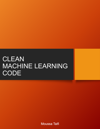 Clean Machine Learning Code