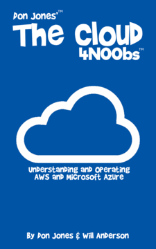 Don Jones' The Cloud 4N00bs