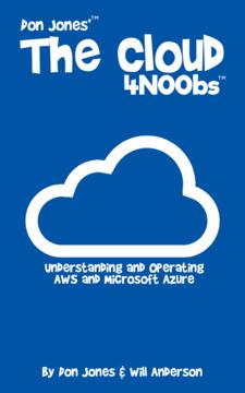 Don Jones' The Cloud 4N00bs