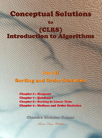 Conceptual Solutions to (CLRS) Introduction to Algorithms