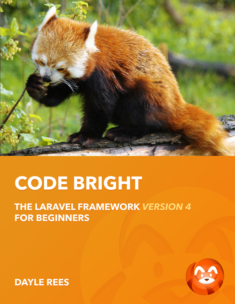 Laravel: Code Bright by Dayle Rees [Leanpub PDF/iPad/Kindle]