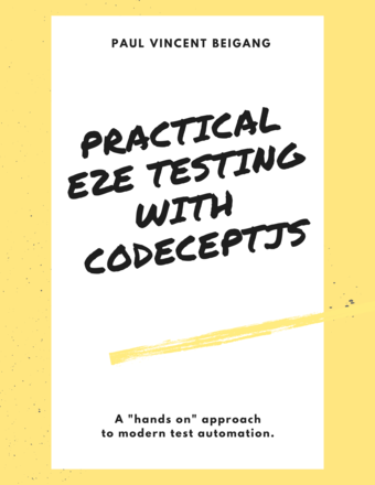 Practical End 2 End Testing with CodeceptJS
