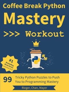Coffee Break Python - Mastery Workout