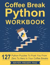 Coffee Break Python Workbook