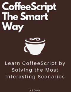 CoffeeScript The Smart Way