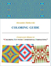 """Spreadsheet Adventures: Companion Book to """"Coloring Fun with Conditional Formatting"""""""