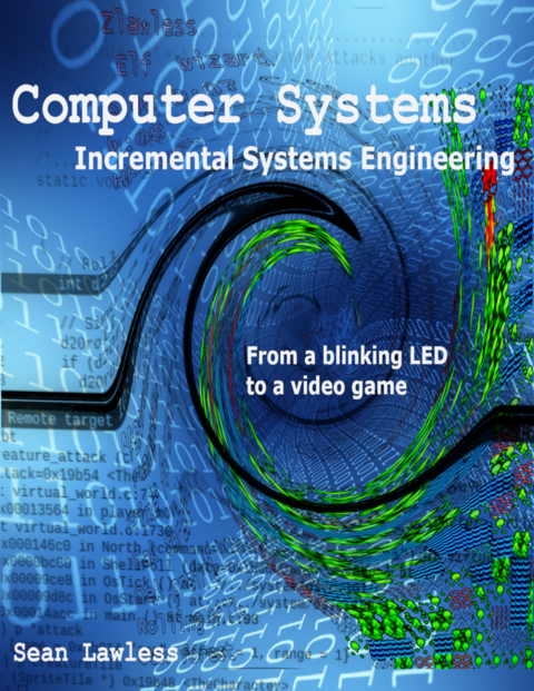 Computer Systems… by Sean Lawless [Leanpub PDF/iPad/Kindle]