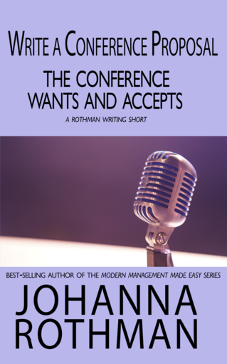 Write a Conference Proposal the Conference Wants and Accepts