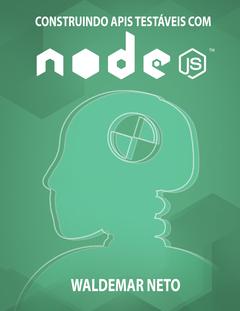 Construindo APIs testáveis com Node.js
