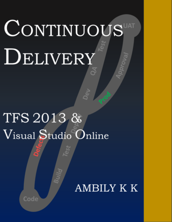 Continuous Delivery: TFS 2013 & Visual Studio Online