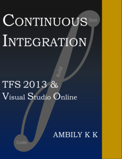 Continuous Integration: TFS 2013 & Visual Studio Online