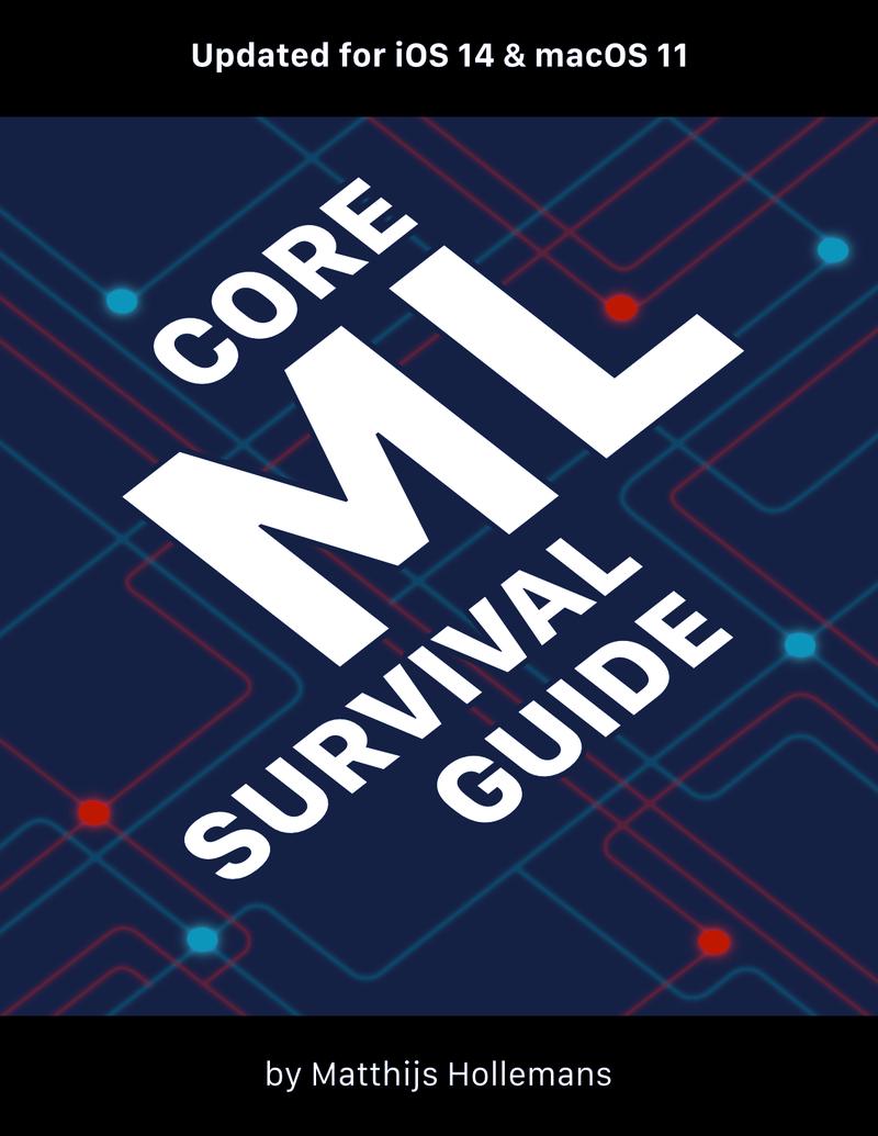 Core ML Survival… by Matthijs Hollemans [Leanpub PDF/iPad/Kindle]