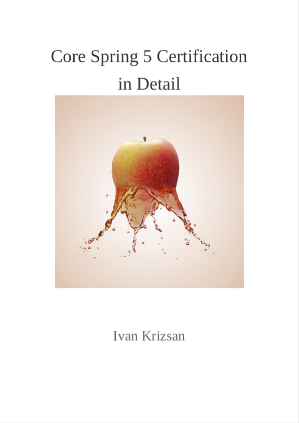 Core Spring 5 Certification in… by Ivan Krizsan [PDF/iPad