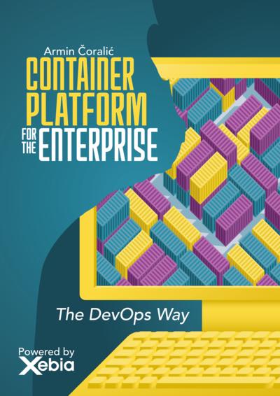 Container platform for the Enterprise