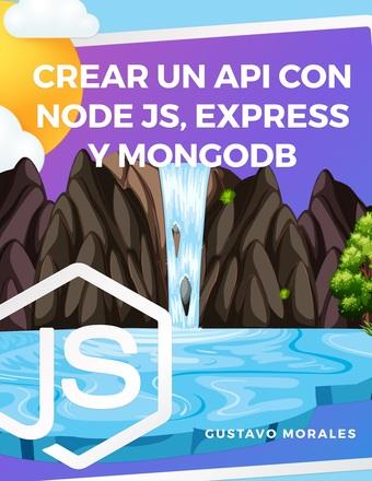 Crear un API con Node.js, Express y MongoDB