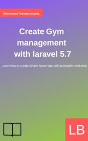 Create Gym management in Laravel 5.7