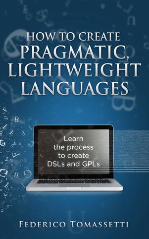 How to create pragmatic, lightweight languages