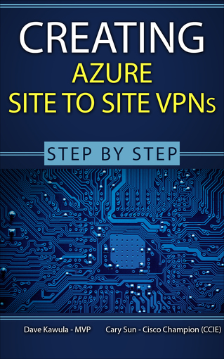 Creating Azure Site to Site VPN's Step-By-Step