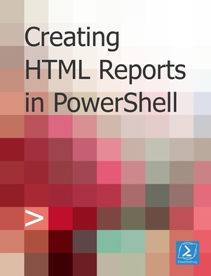 Creating HTML Reports in PowerShell