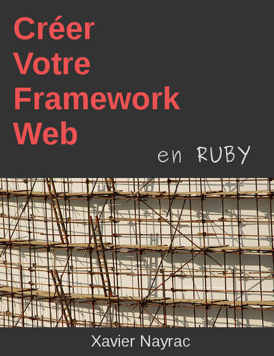Créer votre framework web en Ruby