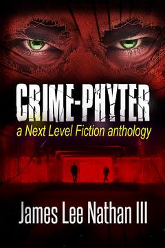 CRIME-PHYTER a Next Level Fiction