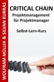 Critical Chain Projektmanagement für Projektmanager ...