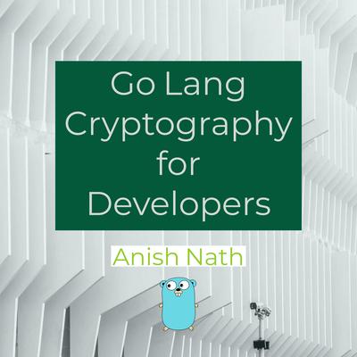 GoLang Cryptography for Developer