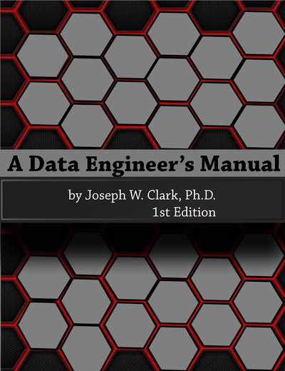 A Data Engineer's Manual