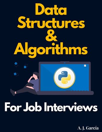 Data Structures and Algorithms for Job Interviews