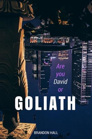 Are You David or Goliath?