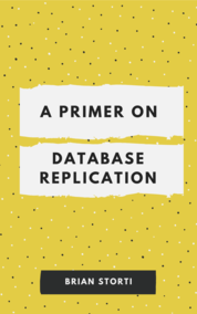 A Primer on Database Replication