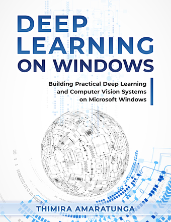 Deep Learning on Windows