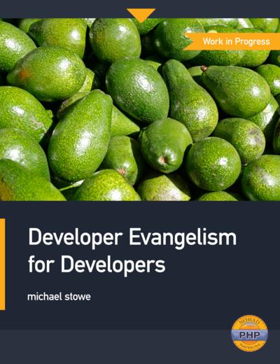 Developer Evangelism for Developers