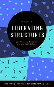 Dialog 4.0 – Liberating Structures