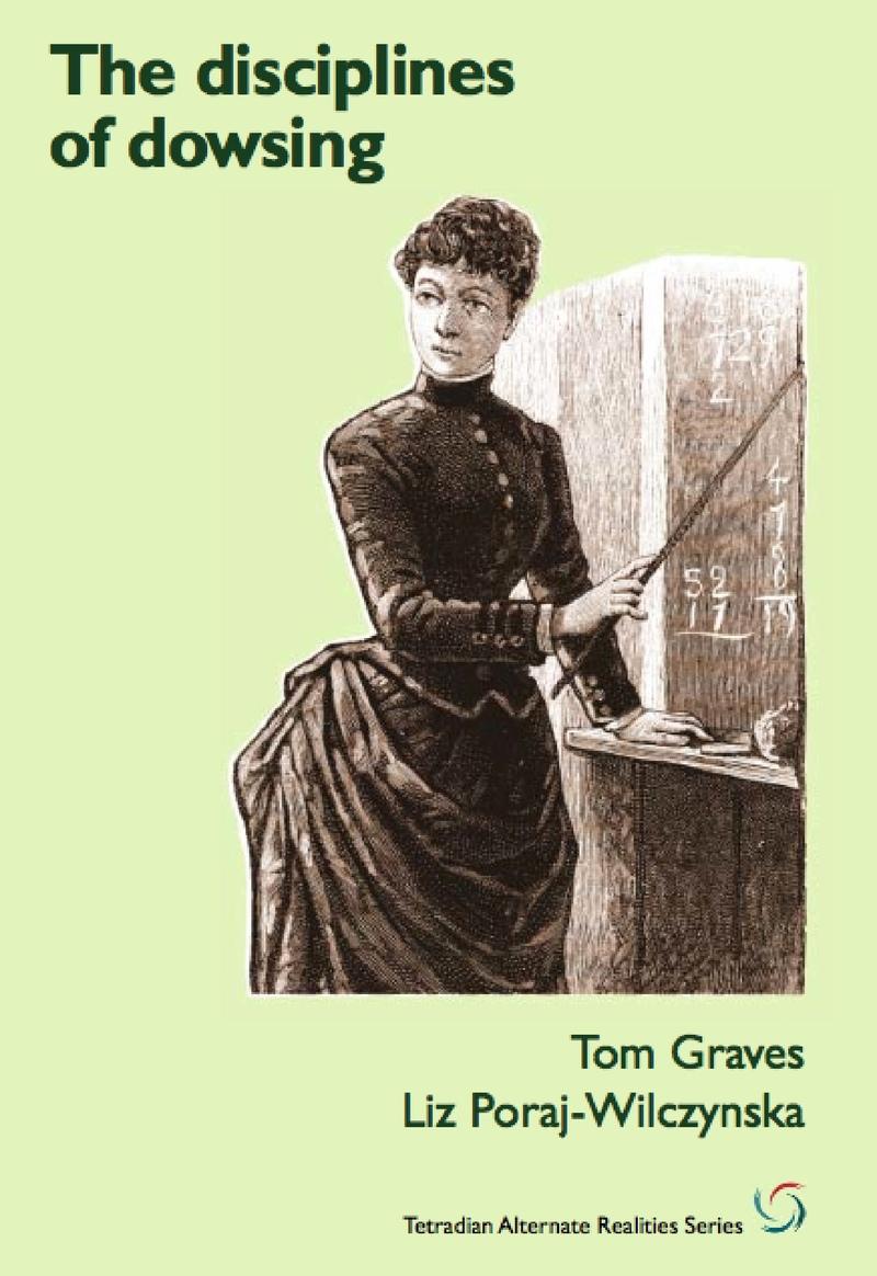 Disciplines of Dowsing by Tom Graves [Leanpub PDF/iPad/Kindle]