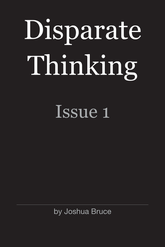 Disparate Thinking: Issue 1