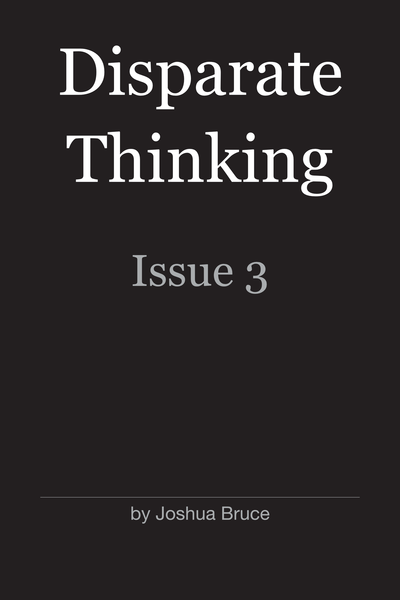 Disparate Thinking: Issue 3