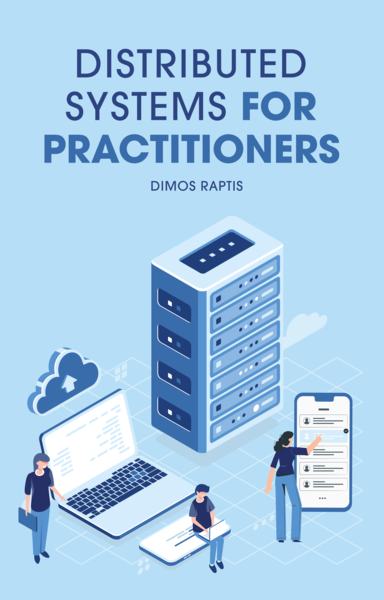 Distributed Systems for practitioners
