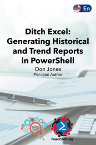 Ditch Excel: Making Historical and Trend Reports in PowerShell