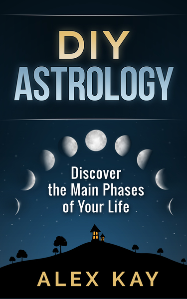 DIY Astrology: Discover the Main Phases of Your Life