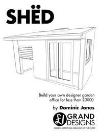 SHËD: Build your own designer garden office for less than £3000