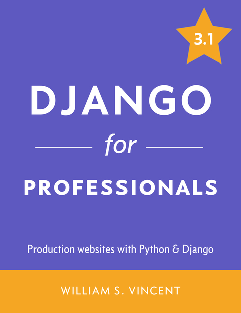 Django for APIs by William S  Vincent [Leanpub PDF/iPad/Kindle]