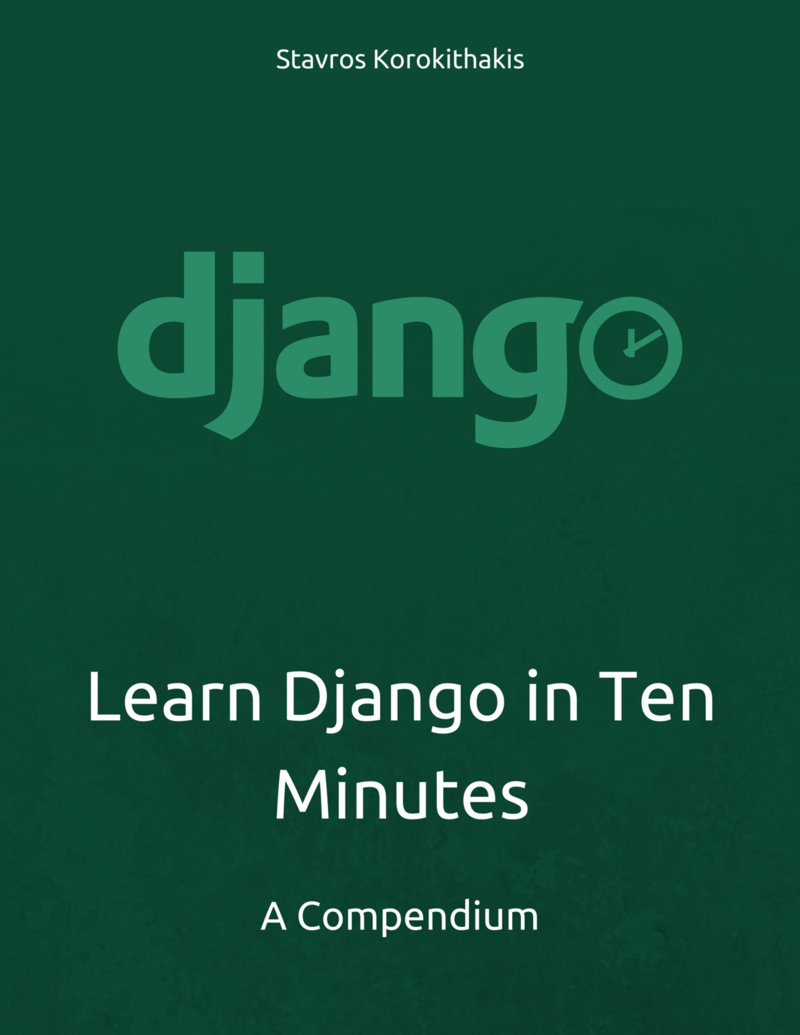 Learn Django in Ten… by Stavros Korokithakis [PDF/iPad/Kindle]