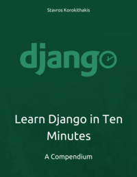 Learn Django in Ten Minutes