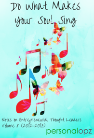 Do What Makes Your Soul Sing